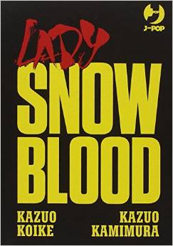 Lady Snowblood: Serie Completa in 3 Volumi